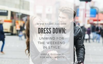 Professionally Unwind for the Weekend: Stylish Dress Down